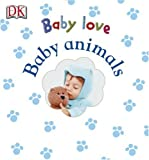 Baby Touch and Feel, DK Publishing, 0756602130