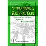 Nature Green in Tooth and Claw