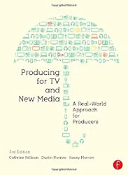 Producing for TV and New Media: A Real-World Approach for Producers (Portuguese Edition)