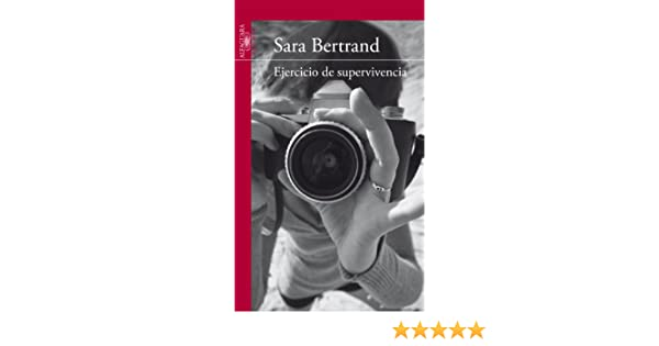 Amazon.com: Ejercicio de supervivencia (Spanish Edition) eBook: Sara Bertrand: Kindle Store