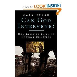 Can God Intervene?: How Religion Explains Natural Disasters Gary Stern