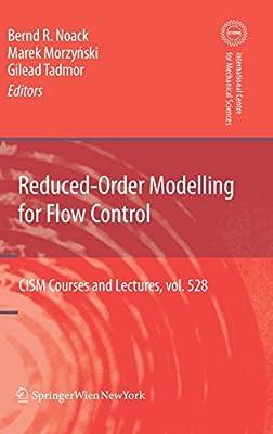 Reduced-Order Modelling for Flow Control: Bernd R  Noack
