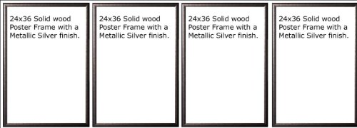 Four Wood Metallic Silver Finish Poster Frame 24x36 or 36 x