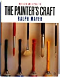The Painter's Craft, Ralph Mayer, 0140468951