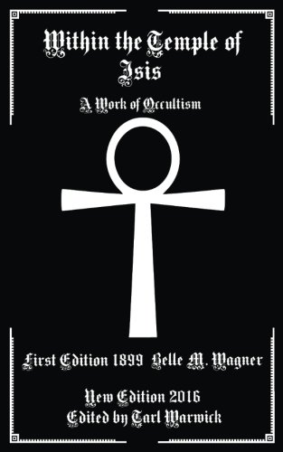 Download Within the Temple of Isis: A Work of Occultism PDF