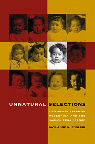 Search : Unnatural Selections: Eugenics in American Modernism and the Harlem Renaissance