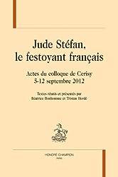 Jude Stéfan, le festoyant français