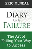 Diary of a Failure, Eric McNeal, 1499135521