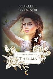 Thelma (Señoritas Británicas nº 2) (Spanish Edition)