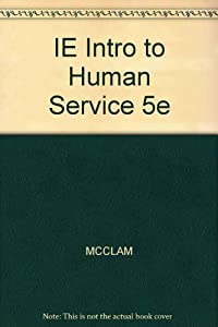 intro to human services The human services major emphasizes the development of problem-solving  skills, critical-thinking skills, and an understanding of the principles of  interpersonal.