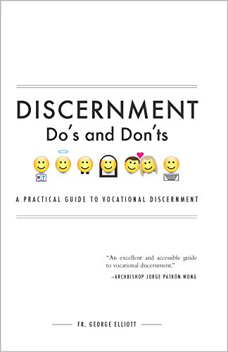 Discernment Dos And Donts A Practical Guide To Vocational