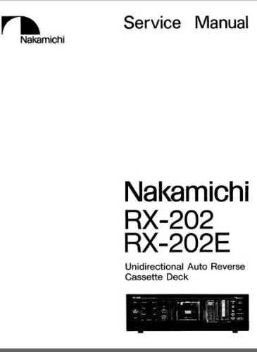 Nakamichi RX-202 RX-202E Service & Maintenance Manual for sale  Delivered anywhere in USA
