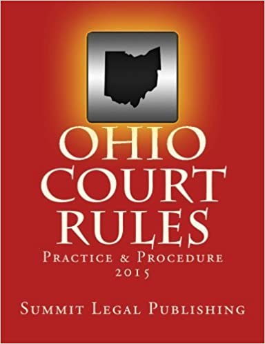 Book Ohio Court Rules 2015, Practice & Procedure by Summit Legal Publishing (2014-09-16)