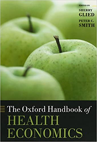 The Oxford Handbook Of Health Economics por Sherry Glied epub