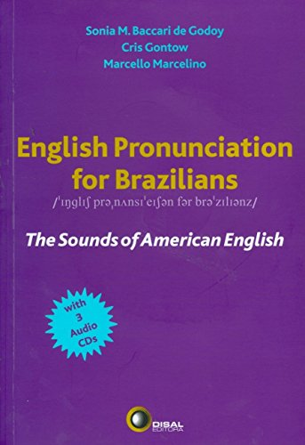 English Pronunciation for Brazilians. The Sounds of American English