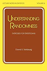 Understanding Randomness: Exercises for Statisticians (Lecture Notes in Statistics)