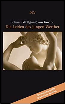 Book The Sorrows of Young Werther; The New Melusina; Novelle