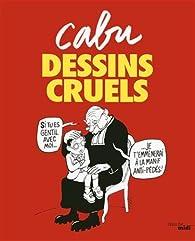 Dessins cruels par  Cabu