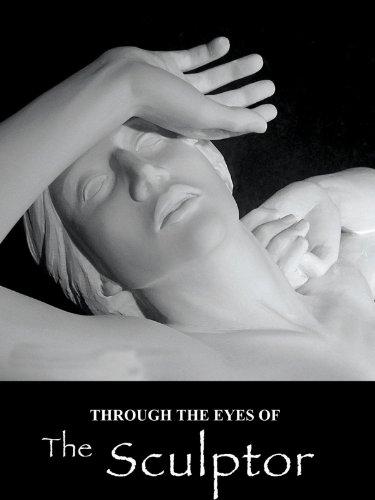 Eye Sculptor - Through the Eyes of the Sculptor