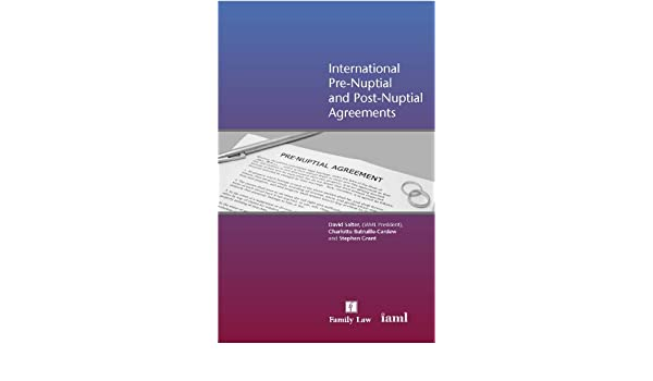 International Pre Nuptial And Post Nuptial Agreements David Salter