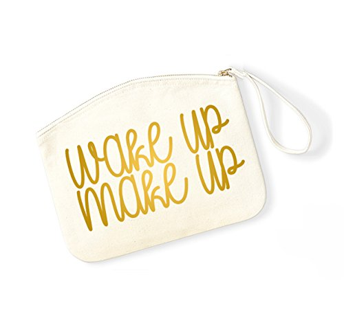 Wake Up, Make Up - Fun Slogan, Make Up Pouch, Accessory Organiser Natural/Gold