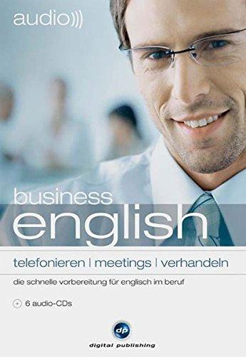 audio business english - telefonieren /meetings /verhandeln: Die schnelle Vorbereitung für Englisch im Beruf. Engl. /Dt.