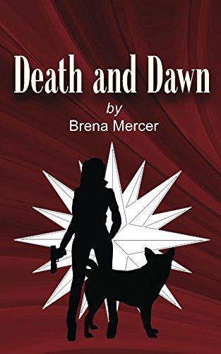 Death and Dawn: A NOVEL