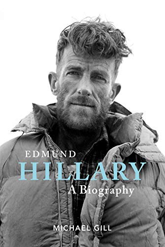 Pdf Outdoors Edmund Hillary - A Biography: The extraordinary life of the beekeeper who climbed Everest
