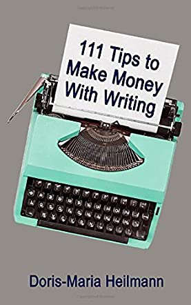 111 Tips To Make Money With Writing