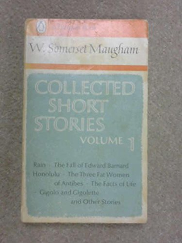 The Collected Short Stories of W. Somerset Maugham, Vol. 1