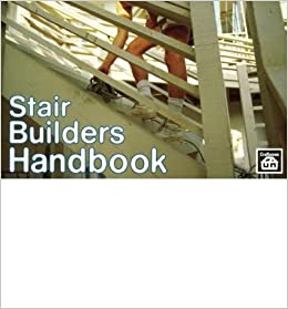 Beautiful [ { STAIR BUILDERS HANDBOOK } ] By Love, T W (AUTHOR) Mar 01 1989 [  Paperback ]: T W Love: Amazon.com: Books
