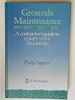 Grounds Maintenance: Contractor's Guide to Competitive