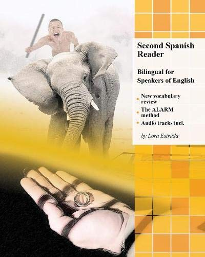 Second Spanish Reader: Bilingual for Speakers of English (Graded Spanish Readers) -