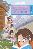Quatre soeurs : Quatre soeurs en vacances