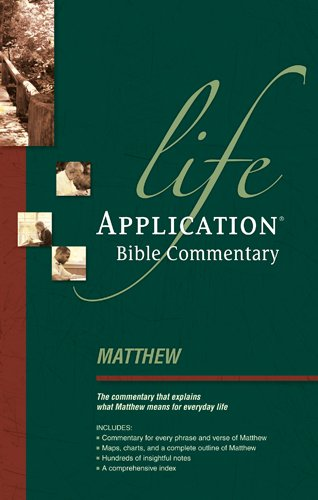Matthew (Life Application Bible Commentary)