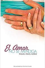 El amor no se mendiga (Pasaje a la vida) (Volume 2) (Spanish Edition) Paperback