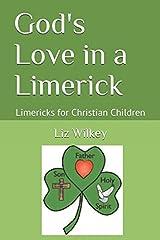 God's Love in a Limerick: Limericks for Christian Children (Poems from the Pew) Paperback
