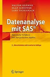 Datenanalyse mit SASA®: Statistische Verfahren und ihre grafischen Aspekte