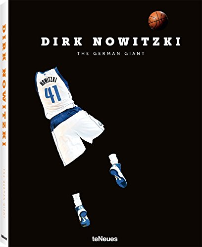 Dirk Nowitzki: The German Giant