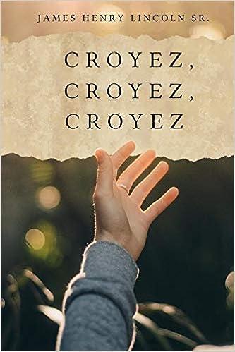 Croyez, Croyez, Croyez (French Edition)