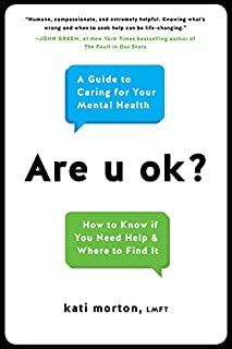 Book Cover: Are u ok?: A Guide to Caring for Your Mental Health