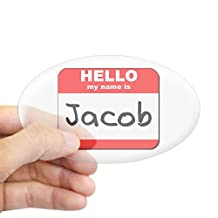 CafePress - Hello My Name Is Jacob Oval Sticker - Oval Bumper Sticker Car Decal
