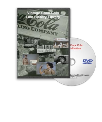 Coca-Cola Film History Library DVD - International Hisotry of Coke Soda Pop and Soft Drinks, Vendo Vending Machines and More