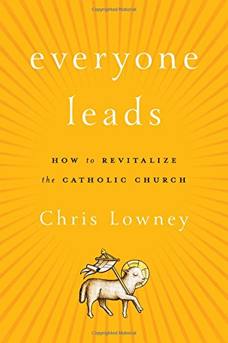 Everyone Leads Revitalize Catholic Church