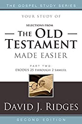 (Selections from) The Old Testament Made Easier, Second Edition (Part 2) (Gospel Study)