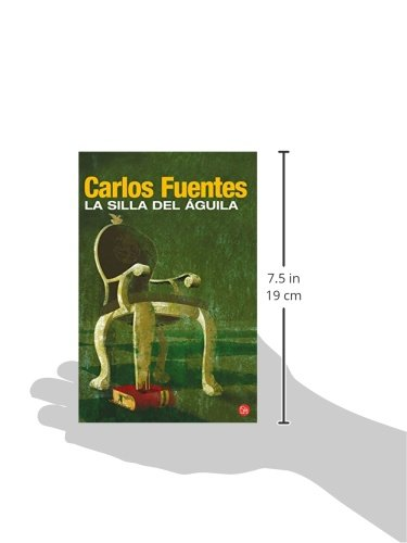 La Silla del Aguila/ The Seat of Power (Narrativa (Punto de Lectura)) (Spanish Edition): Carlos Fuentes: 9788466369022: Amazon.com: Books