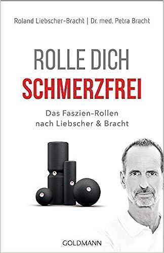 Liebscher & Bracht Buch Roll dich schmerzfrei