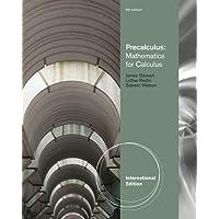 Precalculus: Mathematics for Calculus, International Edition