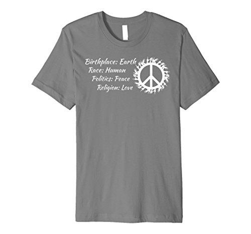 Birthplace Race Politics Religion Core Values Love T-Shirt ()