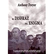 El Disfraz del Enigma (Spanish Edition) Feb 1, 2012